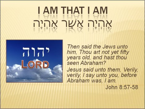 I Am That I AM,LORD,