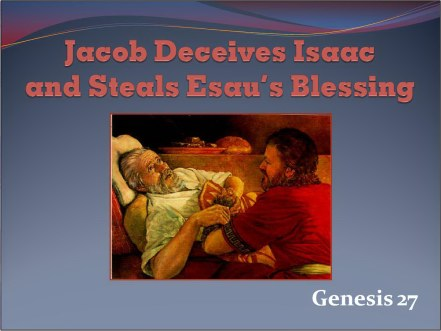 Jacob deceives Isaac